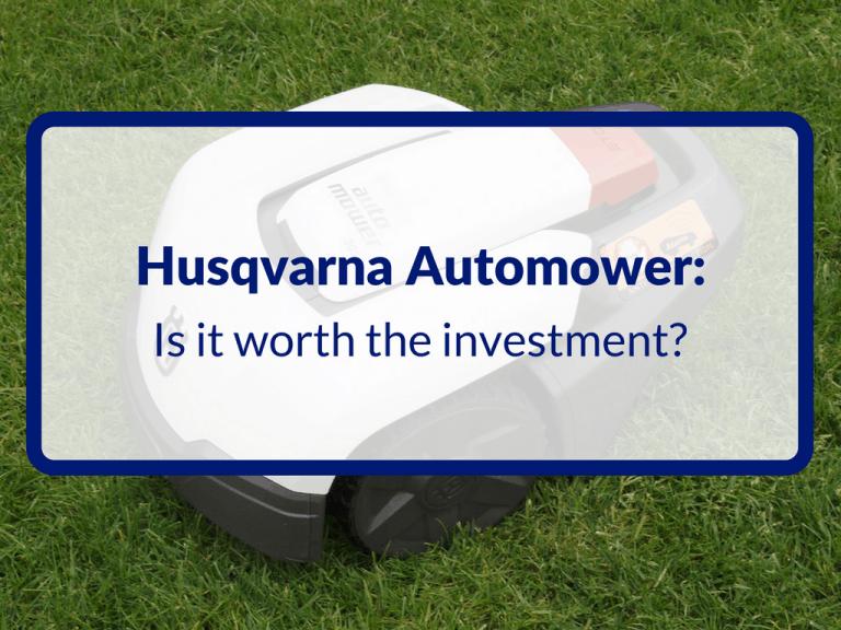 Husqvarna Automower: Is it Worth The Investment-