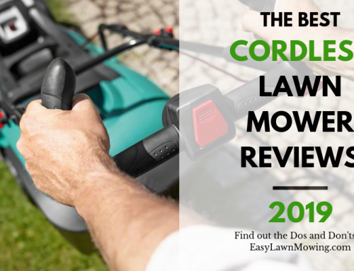 Best Cordless Lawn Mower 2019 – Buyers Guide and Reviews