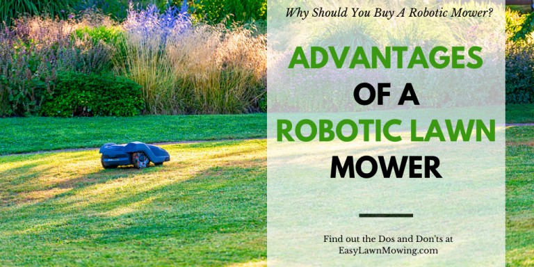 Advantages Of A Robotic Lawn Mower