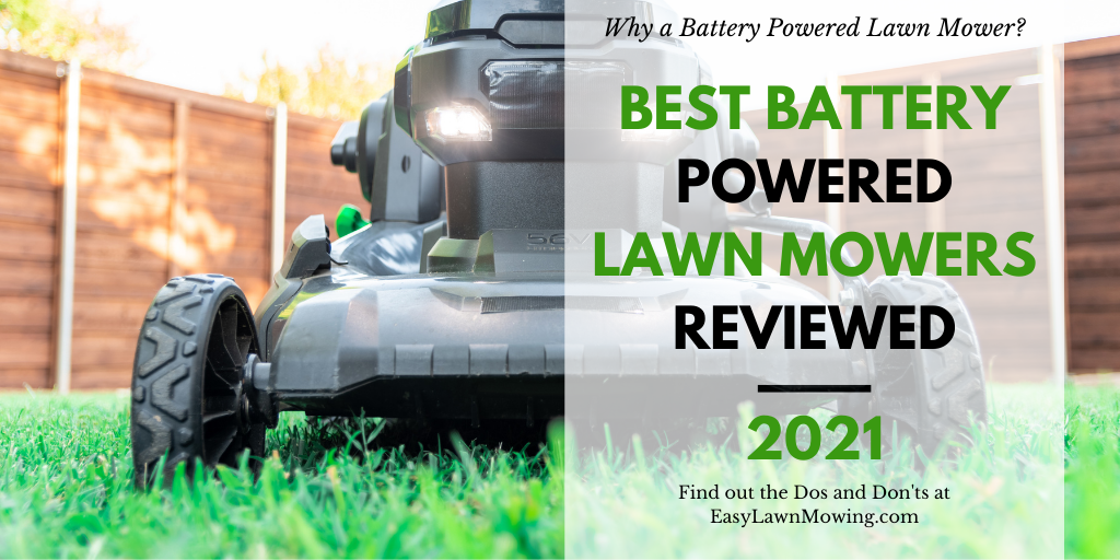 Best Battery Powered Lawn Mowers Reviewed