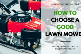 How To Choose A Good Lawn Mower – Buying Guide