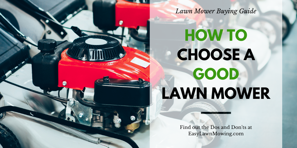 How To Choose A Good Lawn Mower